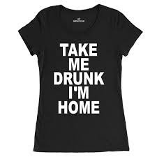 Take me Drunk Tee