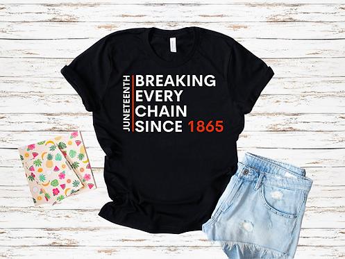 BreakingEveryChain Tee
