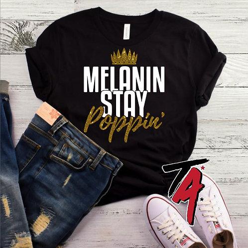 Melanin STAY Poppin Tee