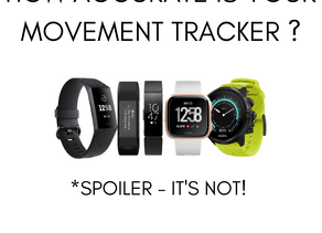 Is your movement tracker accurate?