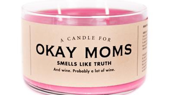 Whiskey River Candles - Okay Moms