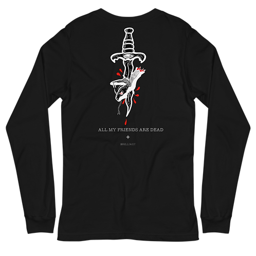 All My Friends Are Dead Longsleeve Tee