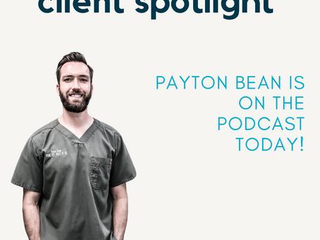 Client Spotlight: Payton Bean