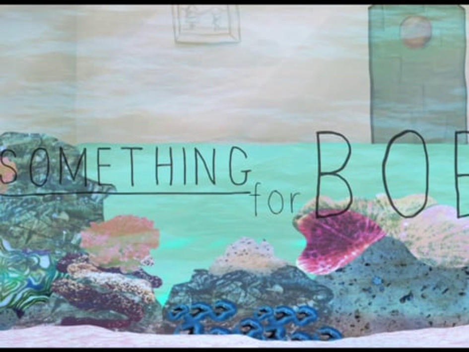 Something for Bob