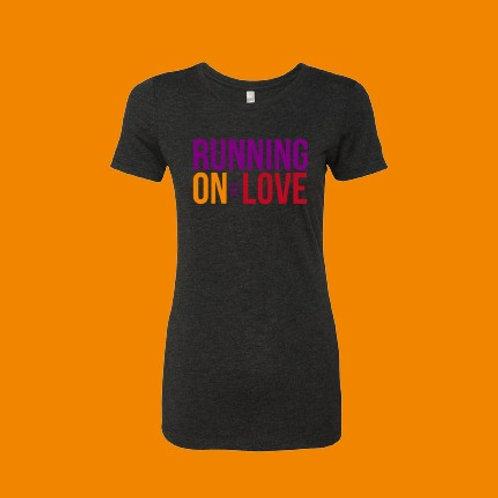 "Women's ""Running On Love"" T-Shirt"