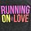 "Thumbnail: Women's ""Running On Love"" T-Shirt"