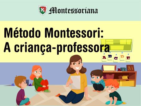 Método Montessori: A criança-professora