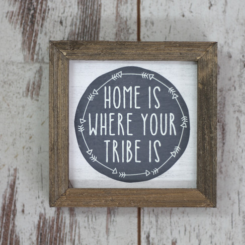 Home is Where Your Tribe Is.JPG
