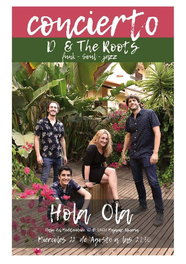 D & The Roots. One of the new bands for the 2018 season in Mojacar