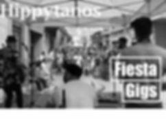 Hippytanos Fiesta Gigs.jpg