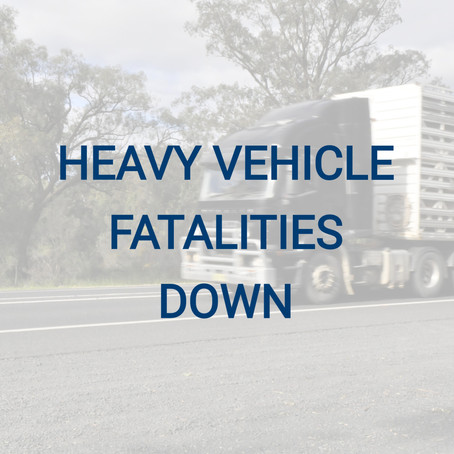 Heavy Vehicle Fatalities Down