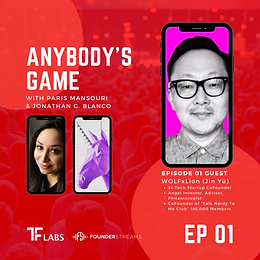 Anybody's Game _ Paris Mansouri _ Jonathan G. Blanco _ FounderStreams _ TF Labs _ Clubhouse.png