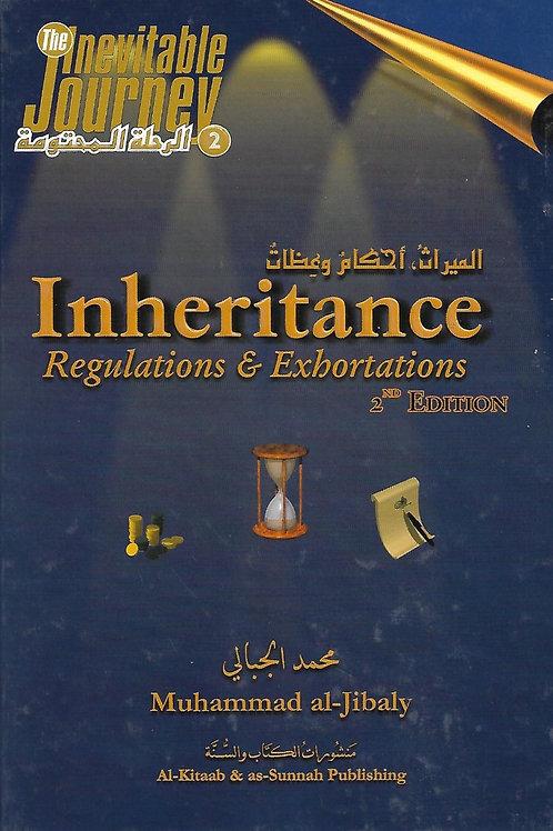 Inheritance: Regulations & Exhortations