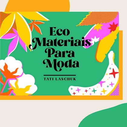 LIVRO DIGITAL ECO MATERIAIS PARA MODA