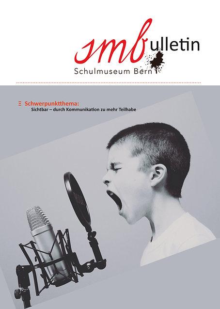 smbulletin 1/2021. Das Magazin des Schulmuseums Bern