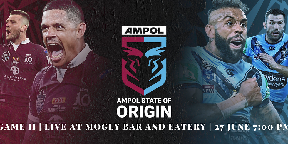 State of Origin | Game II | Live at Mogly Bar and Eatery