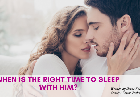 When Is the Right Time to Sleep with Him?