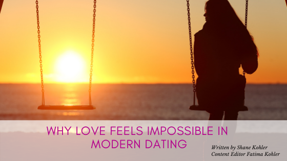 Why Love Feels Impossible in Modern Dating