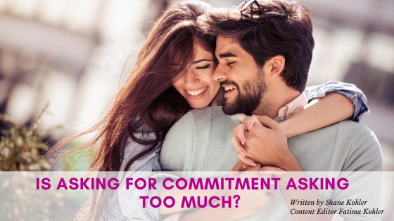 Is Asking for Commitment Asking Too Much?