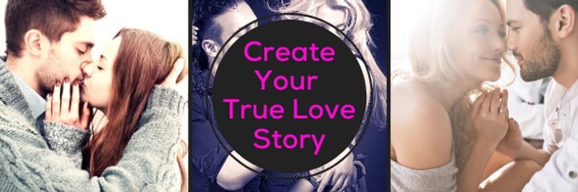 Create Your True Love Story.png