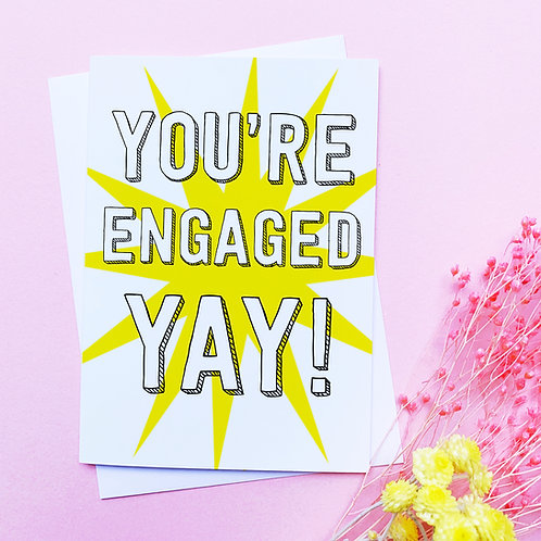 You're Engaged! | Engagement Card | Congratulations Card