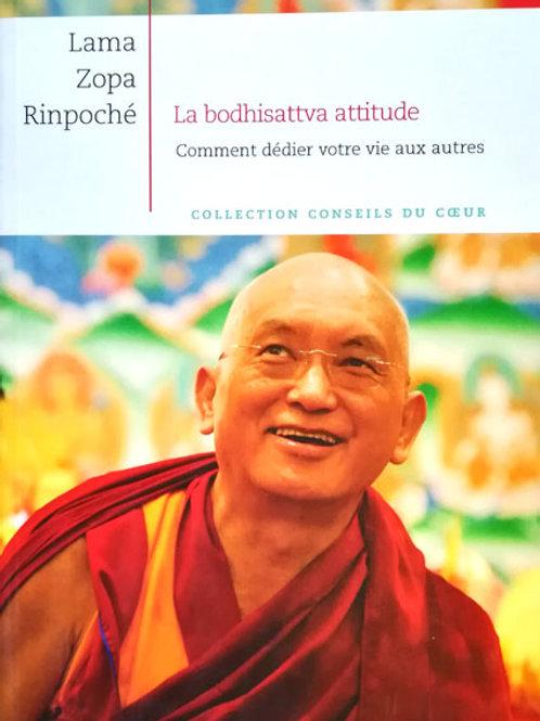 La bodhisattva attitude, comment dédier votre vie aux autres
