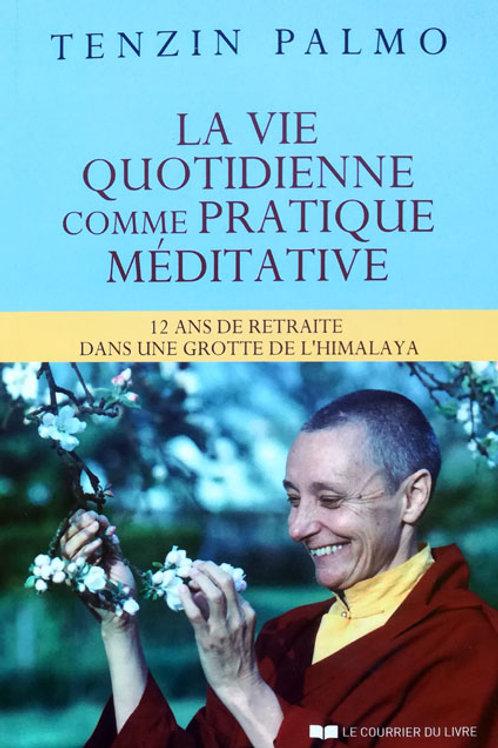 La vie quotidienne comme pratique méditative