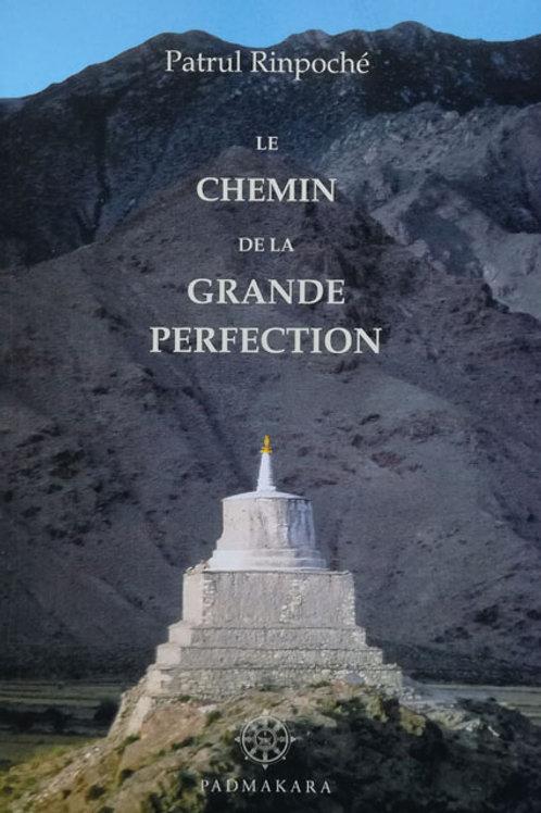 Le chemin de la grande perfection