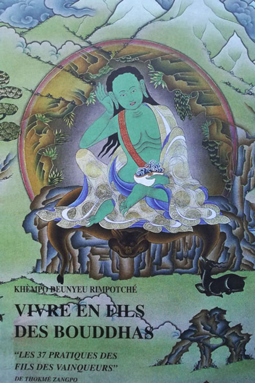 Vivre en fils des Bouddhas