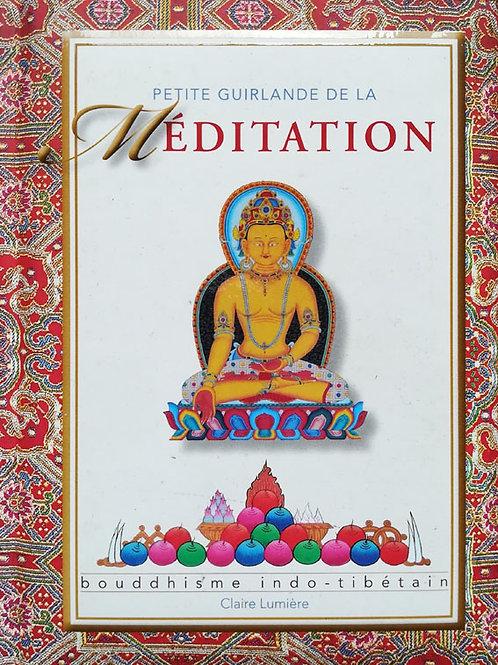 Petite guirlande de la méditation