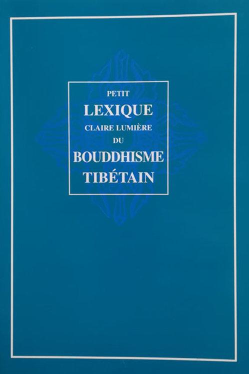 Petit lexique du bouddhisme tibétain