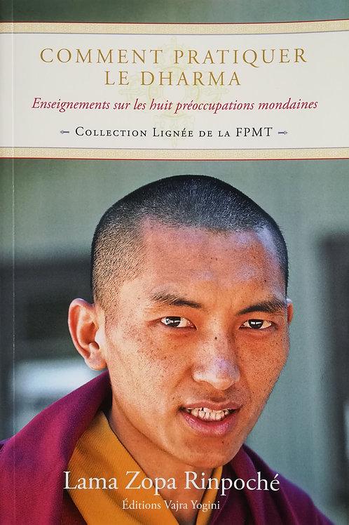 Comment pratiquer le Dharma