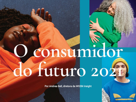 Macrotendências de consumo em 2021