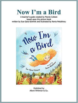 Now I'm a Bird Teacher's Guide