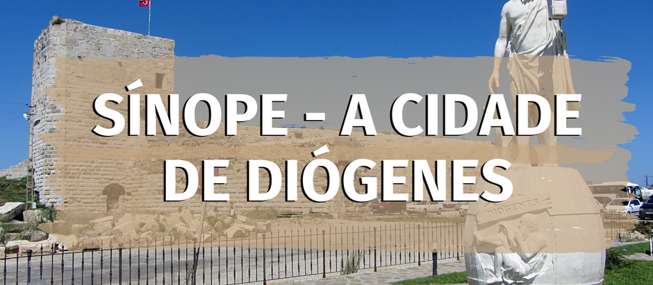 Sínope - A cidade de Diógenes