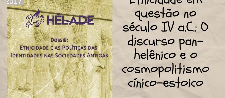 Etnicidade em questão no século IV a.C.: O discurso pan-helênico e o cosmopolitismo cínico-estoico
