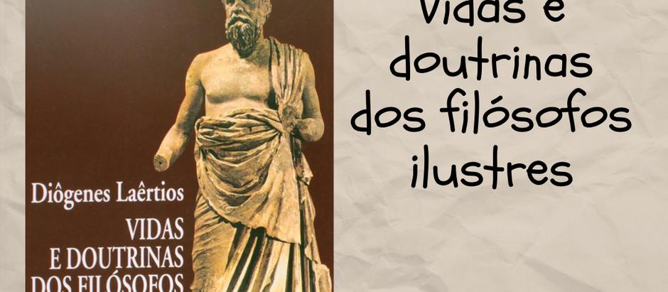 Vidas e doutrinas dos filósofos ilustres - Indicação de leitura
