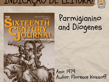 Parmigianino and Diogenes - Indicação de leitura