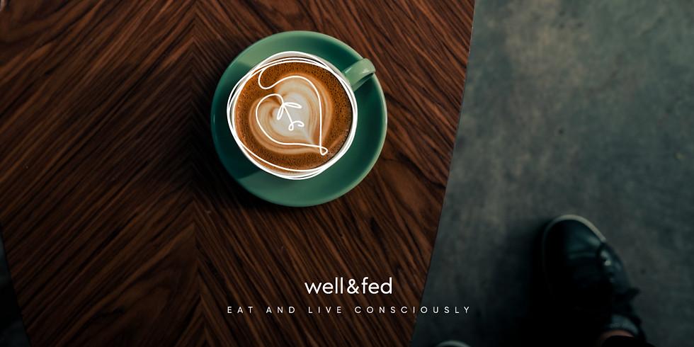 Well&Fed 1 Year Anniversary
