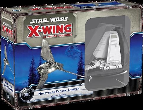 X-Wing : Navette de classe Lambda