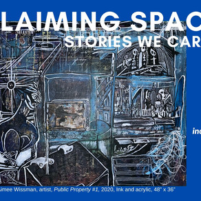 CLAIMING SPACE: Stories We Carry