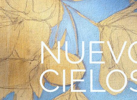 NUEVOS CIELOS | NEW SKIES