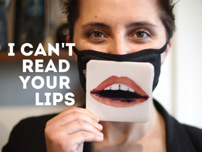 I cant read your lips