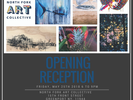 NORTH FORK ART COLLECTIVE OPENING