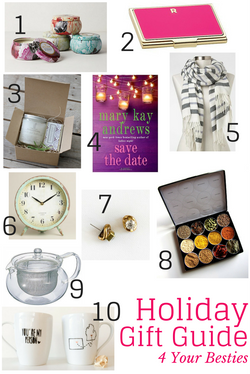 Holiday Gift Guide 4 your Bestie