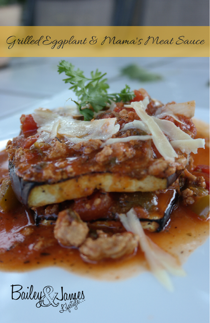 Grilled Eggplant & Mama's Meat Sauce