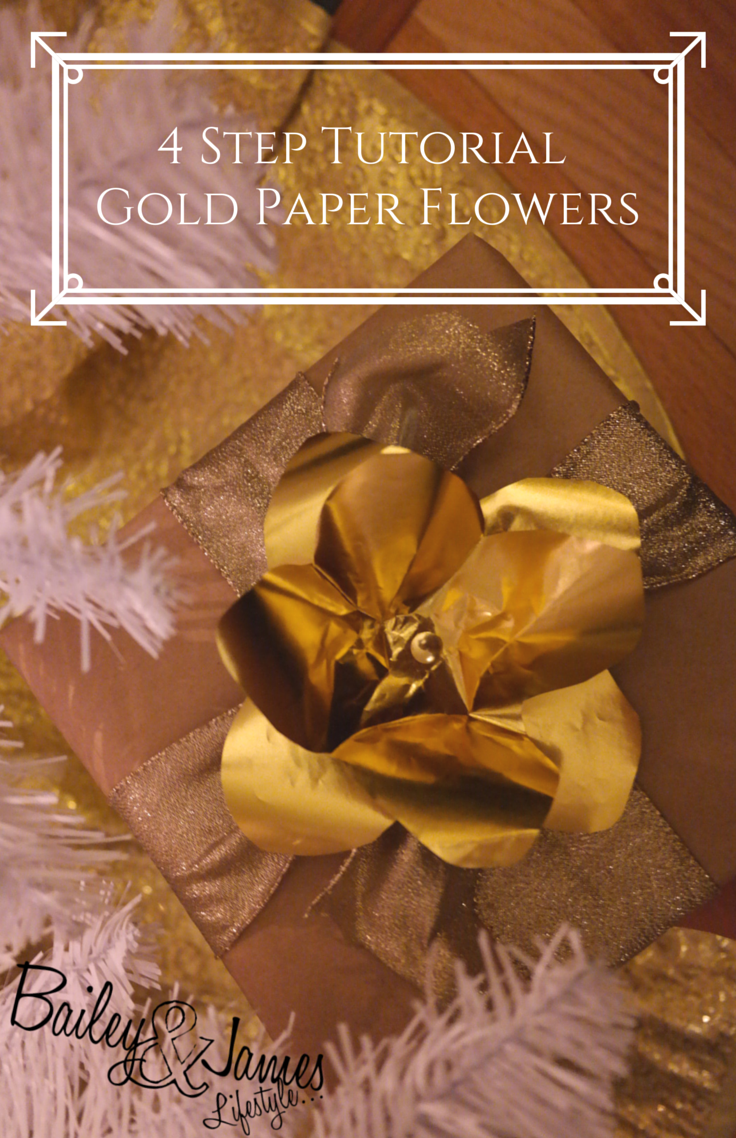 4 Step Tutorial: Gold Paper Flowers