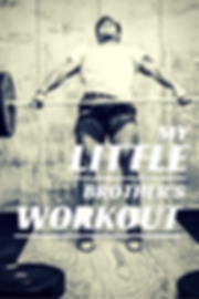 BaileyandJames_Blog_My little Brother's Workout