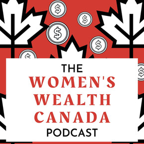Why Women's Wealth Canada?