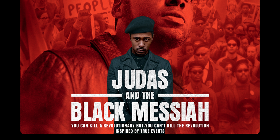 Judas and The Black Messiah Screening